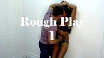 Rough Play #1 by Gabriela Pliant