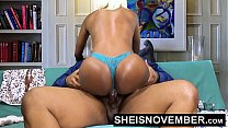 Pornstar Msnovember Riding Her Slim Hips With Big Ass Ebony Hardcore Fuck HD Sheisnovember
