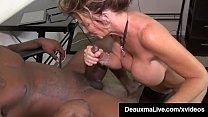 Big Boobed Texas Cougar Deauxma Mouth Fucks Big Black Cock!