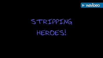 Stripping Heroes