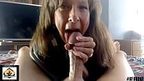 Sexy Granny Juicy Blowjob Big Cock Big Cumshot 11 min