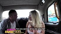 Female Fake Taxi Busty blonde wants big hard British cock
