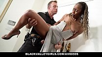 BlackValleyGirls - Hot Black Girl Gets Caught By Officer